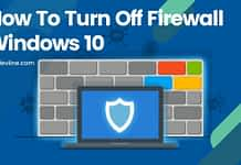 How To Turn Off Firewall Windows 10