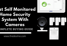 Best Self-Monitored Home Security System With Cameras