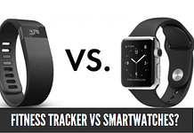 Fitness Tracker Vs Smartwatches?