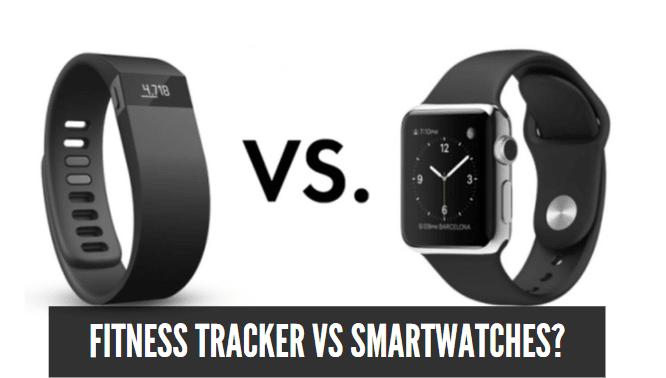 Fitness Tracker Vs Smartwatches?