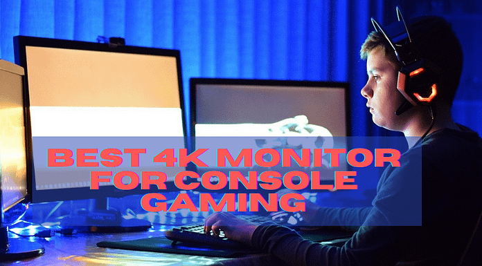 Best 4k Monitor For Console Gaming