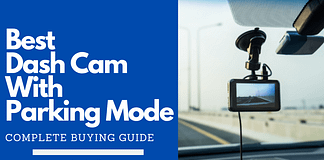 Best Dash Cam With Parking Mode