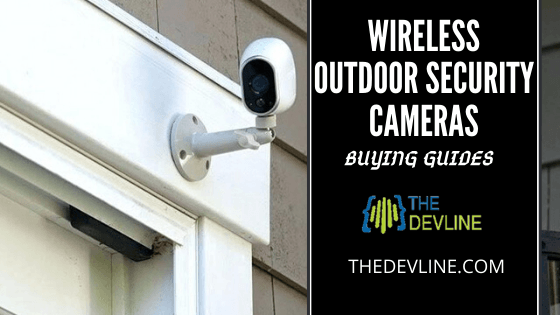 Easy To Install Wireless Outdoor Security Cameras